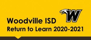 "Woodville ISD's ""Return to Learn"" Plan"