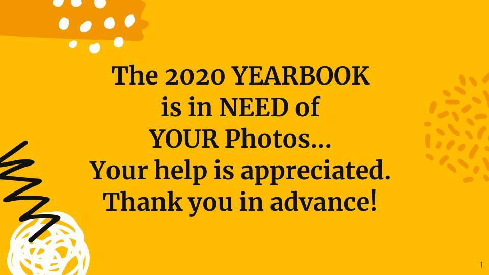 Yearbook Needs Your Pictures